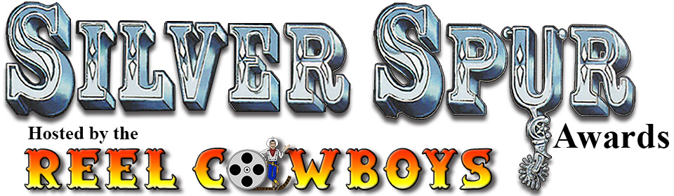 Silver Spur Awards Show, hosted by the Reel Cowboys